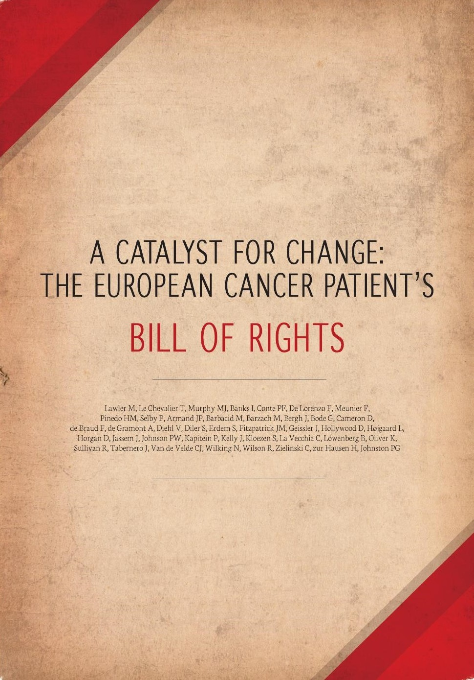 A Catalyst for Change The European Cancer Patients Bill of Rights